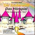 """""""Der Zauberwald"""" & """"GOA"""" Hörspiel"""
